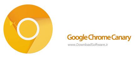 دانلود مرورگر سریع و قدرتمند Google Chrome Canary