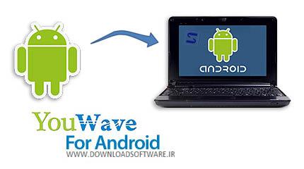 YouWave for Android Home 3.14 – اجرای برنامه های آندروید در رایانه