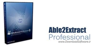 Able2Extract Pro 8.0.43.0 + Portable مبدل اسناد اداری