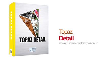 Topaz Detail 3.1.0 06.11.2013 – پلاگین افزایش جزئیات تصاویر در فتوشاپ