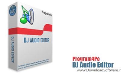 Program4Pc DJ Audio Editor 4.8 – ویرایشگر فایل های صوتی
