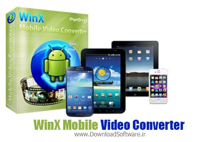 WinX Mobile Video Converter 4.0.0.159 – مبدل فرمت های ویدئویی