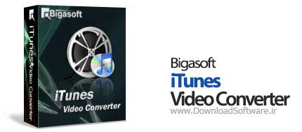 Bigasoft iTunes Video Converter 4.2.2.5206 مبدل ویدئو برای آیتونز