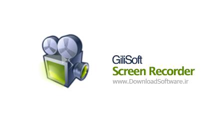 GiliSoft Screen Recorder 7.3.0 فیلم برداری از صفحه نمایش