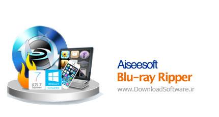 Aiseesoft Blu-ray Ripper Ultimate 7.2.12.12348 – مبدل Blu-ray