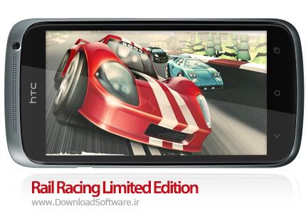 بازی Rail Racing Limited Edition v0.9.1 اندروید + دیتا