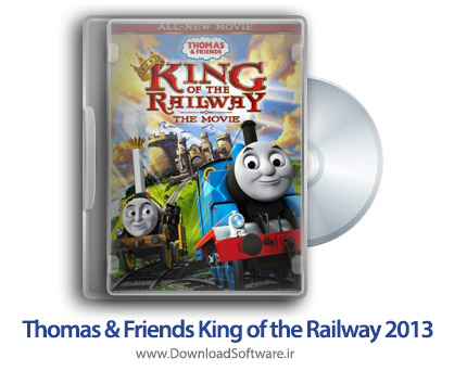 دانلود انیمیشن Thomas and Friends King of the Railway 2013