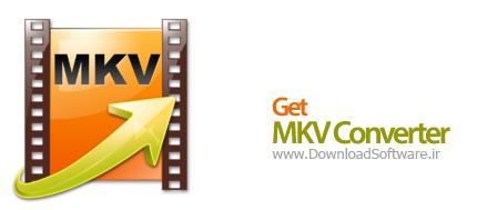 Get MKV Converter 7.9.9.0 مبدل و ویرایش فرمت MKV