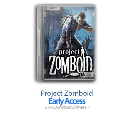دانلود بازی Project Zomboid Early Access برای کامپیوتر