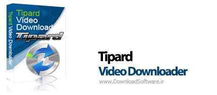 Tipard Video Downloader 5.0.30 – دانلود ویدیوهای آنلاین