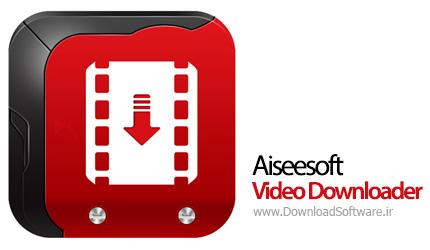 Aiseesoft Video Downloader 6.0.82 – دریافت ویدئوهای آنلاین