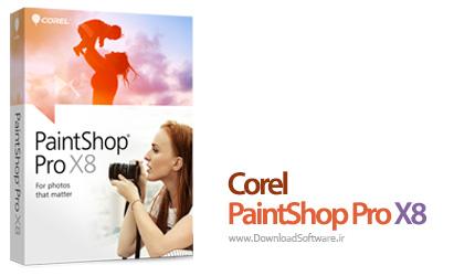 Corel PaintShop Pro X8 v18.1.0.67 + UltimatePack – ویرایش حرفه ای تصاویر