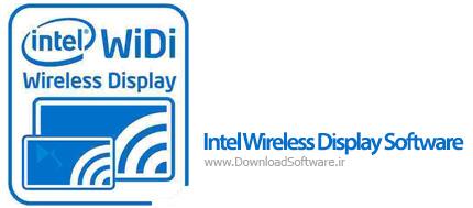 دانلود Intel Wireless Display Software نرم افزار انتقال بی سیم فیلم و تصویر از لپ تاپ به تلویزیون