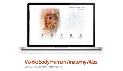 دانلود Visible Body Human Anatomy Atlas نرم افزار اطلس آناتومی بدن
