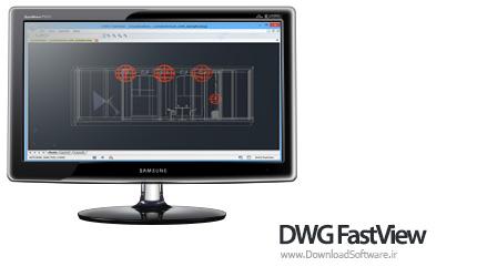 دانلود DWG FastView – نمایش نقشه های اتوکد