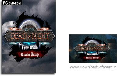 دانلود بازی In the Dead of Night Urszulas Revenge برای PC