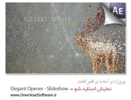 دانلود پروژه آماده افترافکت - نمایش اسلاید شو با افکت فروپاشی - Elegant Opener - Slideshow Videohive