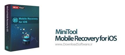 دانلود MiniTool Mobile Recovery for iOS نرم افزار ریکاوری موبایل آیفون