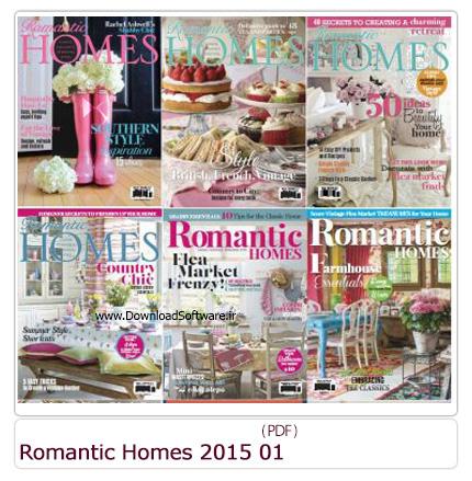 دانلود مجله دکوراسیون داخلی خانه رمانتیک و وسایل تزئینی - Romantic Homes 2015 Full Year Issues Collection 01