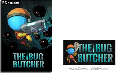 دانلود بازی The Bug Butcher برای PC