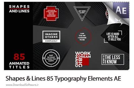 دانلود پروژه آماده افترافکت 85 عناصر طراحی تایپوگرافی خطوط و اشکال از ویدئوهایو - Videohive Shapes And Lines 85 Typography Elements After Effects Templates