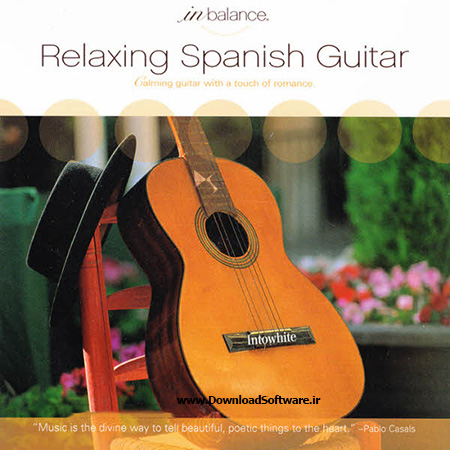 دانلود آلبوم آرامش بخش گیتار اسپانیایی Relaxing Spanish Guitar