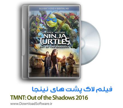 دانلود انیمیشن TMNT: Out of the Shadows 2016 با دوبله فارسی