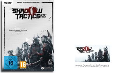 دانلود بازی Shadow Tactics Blades of the Shogun برای PC