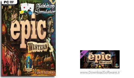 دانلود بازی Tabletop Simulator Tiny Epic Western برای PC