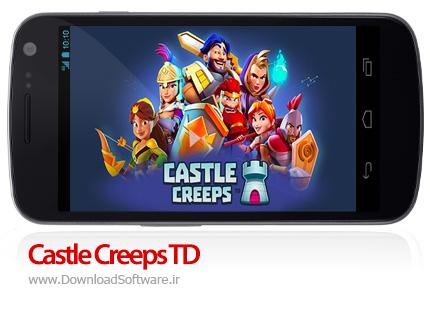 دانلود بازی Castle Creeps TD – مدافعان قلعه برای اندروید + پول بی نهایت