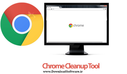 دانلود Chrome Cleanup Tool – رفع مشکلات مرورگر گوگل کروم