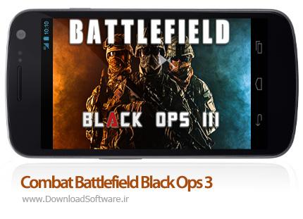 دانلود بازی Combat Battlefield Black Ops 3 5.1.3 – عملیات سیاه ۳ برای اندروید + دیتا