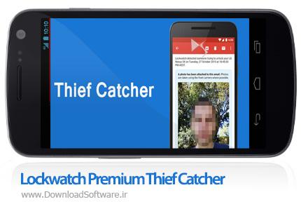 دانلود Lockwatch Premium Thief Catcher 4.2.0 پیدا کردن گوشی سرقت شده اندروید