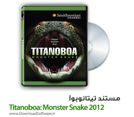 دانلود مستند تیتانوبوآ Titanoboa: Monster Snake 2012