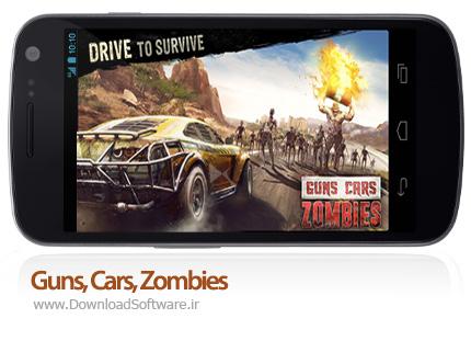 دانلود بازی Guns, Cars, Zombies – کشتن زامبی ها با ماشین برای اندروید + دیتا + پول بی نهایت