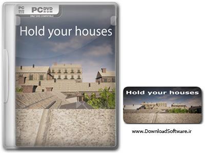 دانلود بازی Hold Your Houses برای PC