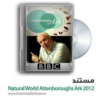 دانلود مستند Natural World Attenboroughs Ark 2012