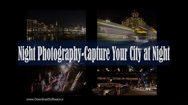 دانلود فیلم آموزش عکس برداری در شب