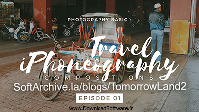 دانلود فیلم آموزش عکس برداری در سفر
