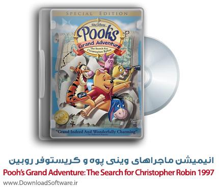 دانلود انیمیشن Pooh's Grand Adventure 1997