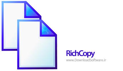 دانلود RichCopy 4.0 – نرم افزار کپی کردن سریع اطلاعات