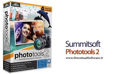 دانلود Summitsoft Phototools 2 v6.3 Build 006101223 نرم افزار ویرایشگر تصاویر