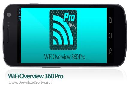 دانلود WiFi Overview 360 Pro 3.40.01 – نرم افزار مدیریت حرفه ای WiFi برای اندروید