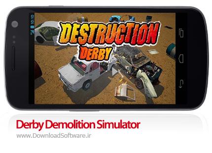 دانلود Derby Demolition Simulator Pro  بازی شبیه سازی تخریب ماشین اندروید