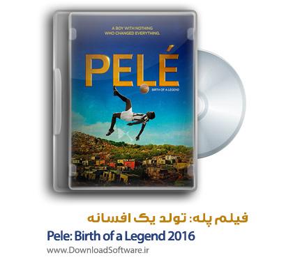 دانلود دوبله فارسی فیلم Pele: Birth of a Legend 2016
