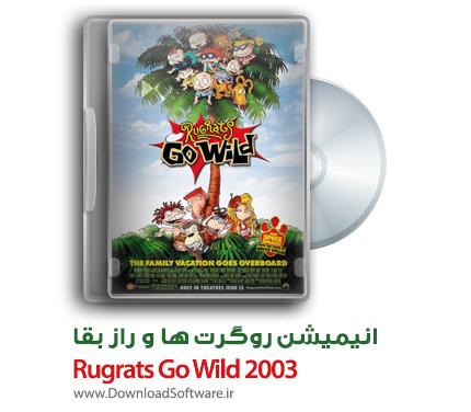 دانلود انیمیشن Rugrats Go Wild 2003