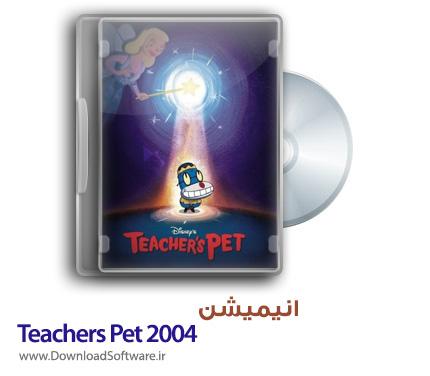 دانلود انیمیشن Teachers Pet 2004