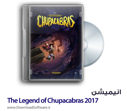 دانلود انیمیشن The Legend of Chupacabras 2017