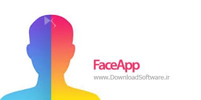 دانلود FaceApp نرم افزار فیس آپ برای تغییر چهره در اندروید