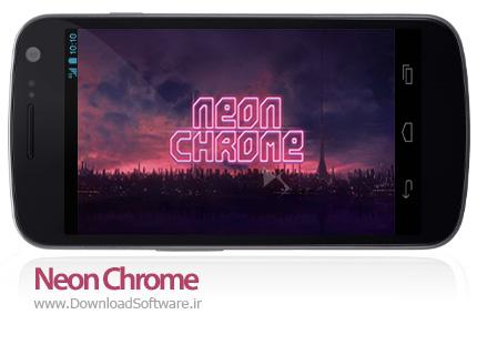 دانلود Neon Chrome 1.0.0.17 بازی نئون کروم برای اندروید